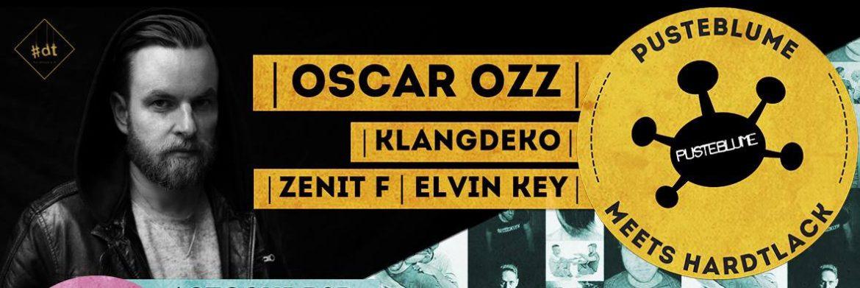 Pusteblume meets Hardltack w/ Oscar OZZ