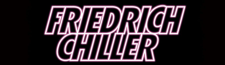 Friedrich Chiller Live