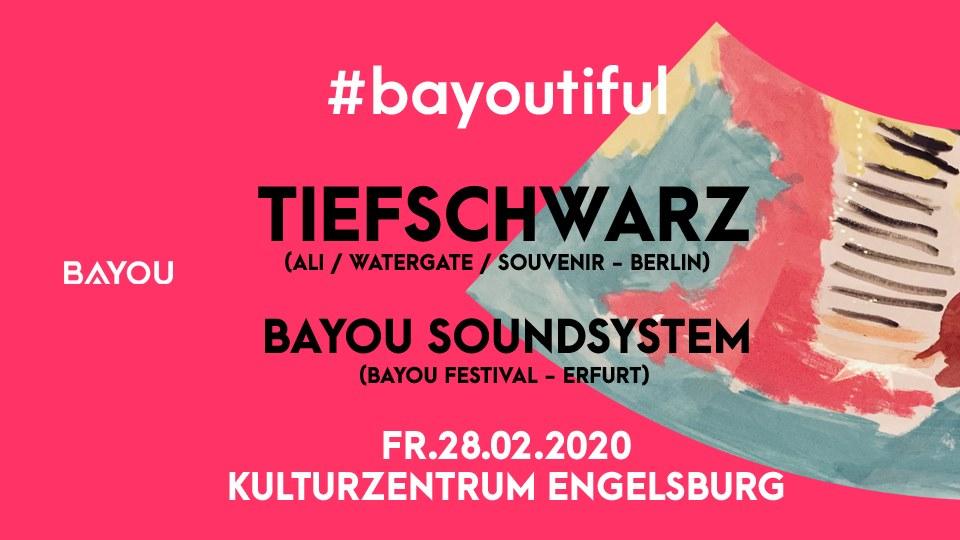 Bayoutiful 01 / Tiefschwarz Bayou Soundsystem